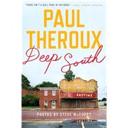 Deep South by Theroux, Paul, 9780544705173