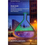 Study Guide for Zumdahl/DeCoste's Introductory Chemistry: A Foundation, 8th by DeCoste, Donald J., 9781285845173