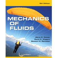 Mechanics of Fluids by Potter, Merle C.; Wiggert, David C.; Ramadan, Bassem H., 9781305635173
