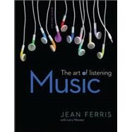 Music: The Art of Listening Loose Leaf by Ferris, Jean; Worster, Larry, 9780078025174