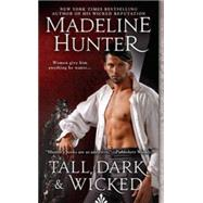 Tall, Dark and Wicked by Hunter, Madeline, 9780515155174