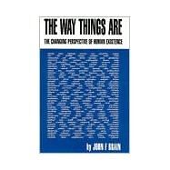 The Way Things Are by Brain, John F., 9781401035174