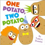 One Potato, Two Potato by Doodler, Todd H.; Doodler, Todd H., 9781442485174