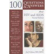 100 Questions & Answers About HIV & AIDS by Gallant, Joel E., 9781449655174