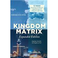 Kingdom Matrix by Christopherson, Jeff; Stetzer, Ed, 9781943425174
