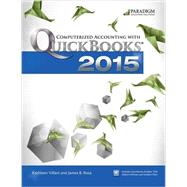 Computerized Accounting with QuickBooks 2015 by Kathleen Villani and James B. Rosa, 9780763865177