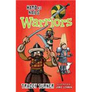 Hard As Nails Warriors by Turner, Tracey; Lenman, Jamie, 9780778715177