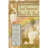 Lest Innocent Blood Be Shed by Hallie, Philip, 9780060925178