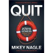 Quit by Nagle, Mikey, 9781630475178