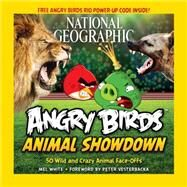 National Geographic Angry Birds Animal Showdown by WHITE, MELVESTERBACKA, PETER, 9781426215179