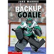 Backup Goalie by Maddox, Jake, 9781434205179
