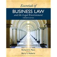 Essentials of Business Law and the Legal Environment by Mann, Richard A.; Roberts, Barry S., 9781337555180