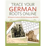 Trace Your German Roots Online by Beidler, James M., 9781440345180