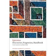 Discourses, Fragments, Handbook by Epictetus; Hard, Robin; Gill, Christopher, 9780199595181