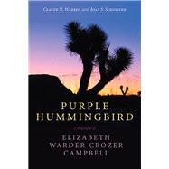 Purple Hummingbird by Warren, Claude N.; Schneider, Joan S., 9781607815181