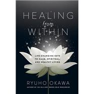 Healing from Within by Okawa, Ryuho, 9781942125181