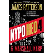 NYPD Red 4 by Patterson, James; Karp, Marshall, 9781455585182