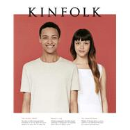 Kinfolk: The Family Issue by Aaron, Justin; Anderson, Chantal; Bedford, Neil; Bryant, Austin; CLayton, Liz, 9781941815182