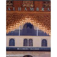 Alhambra by Michael Jacobs<R>Photographs by Francisco Fernández, 9780711225183