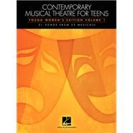 Contemporary Musical Theatre for Teens by Hal Leonard Publishing Corporation, 9781480395183
