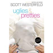 Uglies & Pretties by Westerfeld, Scott, 9781481455183