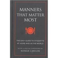 Manners That Matter Most by EDING, JUNELAWLOR, NORAH, 9781578265183