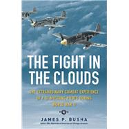 The Fight in the Clouds by Busha, James P., 9780760345184