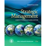 Strategic Management: Concepts, 11e by Hitt, Ireland, Hoskisson, 9781285425184