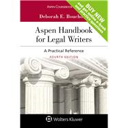 Aspen Handbook for Legal Writers A Practical Reference by Bouchoux, Deborah E., 9781454885184