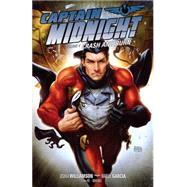 Captain Midnight 4: Crash and Burn by Williamson, Joshua; Garcia, Manuel, 9781616555184