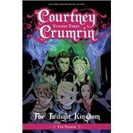 Courtney Crumrin 3 by Naifeh, Ted; Wucinich, Warren, 9781620105184