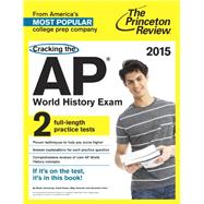 Cracking the AP World History Exam, 2015 Edition by PRINCETON REVIEW, 9780804125185