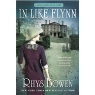 In Like Flynn by Bowen, Rhys, 9781250075185