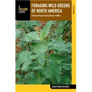 Falcon Guide Foraging Wild Edible Plants of North America by Nyerges, Christopher, 9781493005185