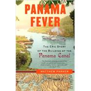 Panama Fever by PARKER, MATTHEW, 9781400095186