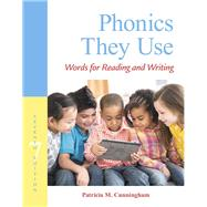 Phonics They Use Words for Reading and Writing by Cunningham, Patricia M., 9780134255187