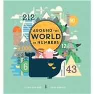 Around the World in Numbers by Gifford, Clive; Hurley, Josh, 9781454925187