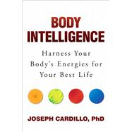 Body Intelligence by Cardillo, Joseph, Ph.D., 9781582705187
