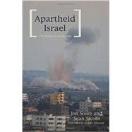 Apartheid Israel by Soske, Jon; Jacobs, Sean; Mbembe, Achille, 9781608465187