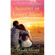 Summer on Lovers' Island by Alward, Donna, 9781250045188