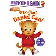 Who Can? Daniel Can! by Testa, Maggie; Fruchter, Jason, 9781481495189
