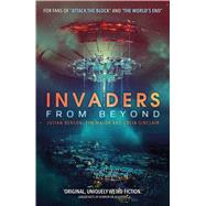 Invaders from Beyond by Benson, Julian; Major, Tim; Sinclair, Colin, 9781781085189