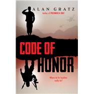 Code of Honor by Gratz, Alan, 9780545695190