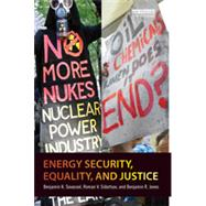 Energy Security, Equality and Justice by Sovacool; Benjamin K., 9780415815192