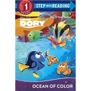 Ocean of Color (Disney/Pixar Finding Dory) by SCOLLON, BILLTHE DISNEY STORYBOOK ART TEAM, 9780736435192