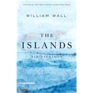 The Islands by Wall, William, 9780822945192