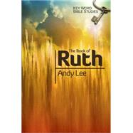 The Book of Ruth by Lee, Andy, 9780899575193