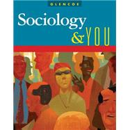 Sociology and You, Student Edition by Unknown, 9780078745195