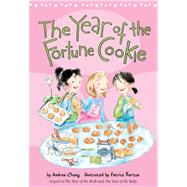 The Year of the Fortune Cookie by Cheng, Andrea; Barton, Patrice, 9780544105195