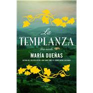 La Templanza / The Temperance by Duenas, Maria, 9781501125195